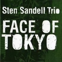 """2009 Sten Sandell Trio  """"Face of Tokyo"""""""