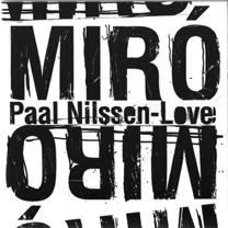 "2010 Paal Nilssen-Love  ""Miró"""