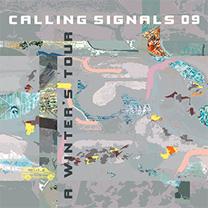"2011 Calling Signals  ""A Winter's Tour"""