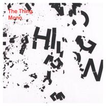 "2011 The Thing  ""Mono"""