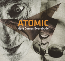 """2011 Atomic  """"Here Comes Everybody"""""""