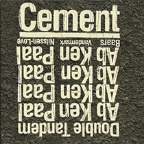"2012 Baars/Vandermark/Nilssen-Love  ""Cement"""