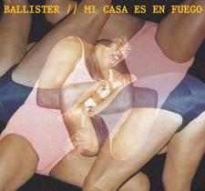 """2013 Ballister  """"Mi Casa Es En Fuego"""""""