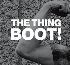 """2013 The Thing  """"Boot!"""""""