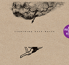 """2014 Ken Vandermark Paal Nilssen-Love duo  """"Lightning over Water""""  double LP + 7"""" on Laurence Family Distributed by  Trost"""
