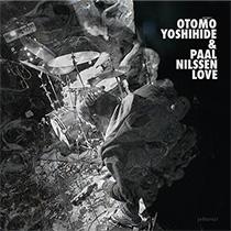 2014 Otomo Yoshihide, Paal Nilssen-Love
