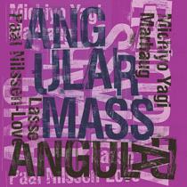 """2015 Paal Nilssen-Love / Michiyo Yagi / Lasse Marhaug  """"Angular Mass"""""""