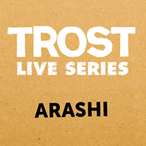 "ARASHI  Akira Sakata, Johan Berthling, Paal Nilssen-Love  ""TROST LIVE SERIES""   Trost Records  / TLS001 / CD / 2017 Limited Edition of 200"