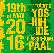 Otomo Yoshihide / Paal Nilssen-Love   19th OF MAY 2016    PNL RECORDS   / PNL 039 / CD / 2018