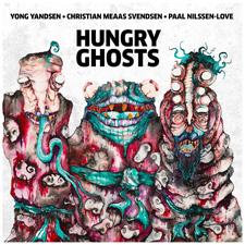 HUNGRY GHOSTS:  Yong Yandsen / Christian Meaas Svendsen / Paal Nilssen-Love
