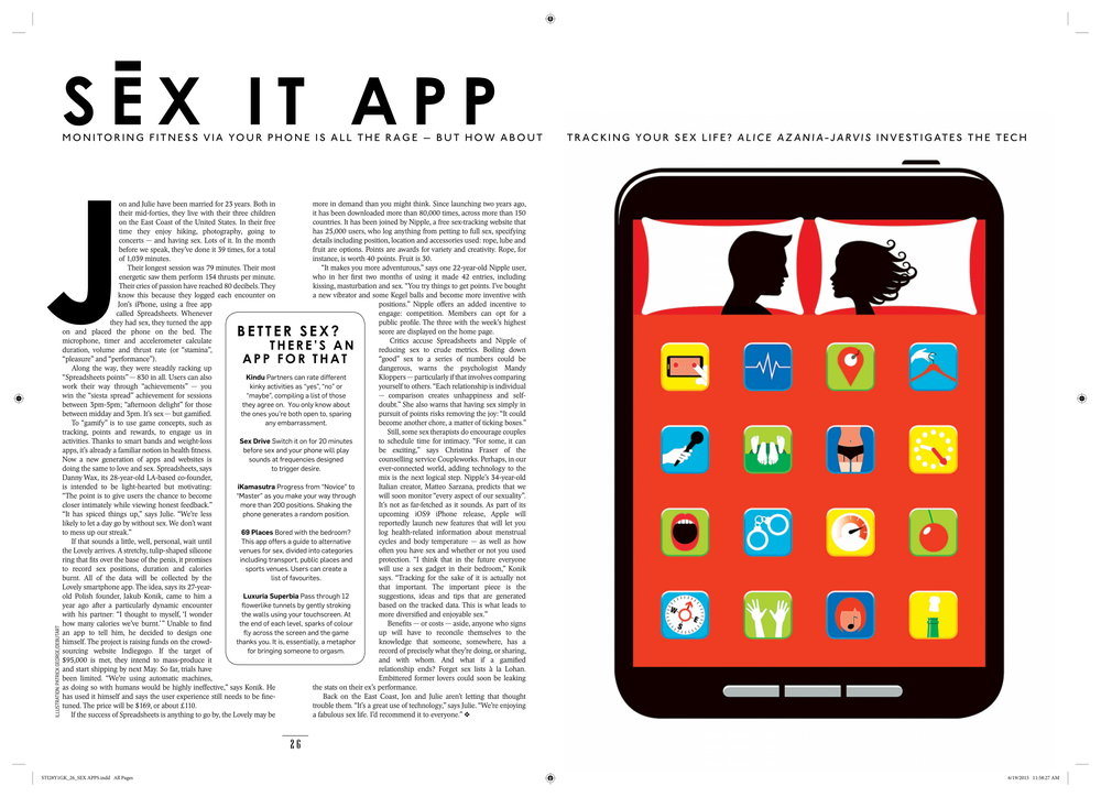 Sex it app - Jon and Julie have been married for 23 years. Both in their mid-forties, they live with their three children on the East Coast of the United States. In their free time they enjoy hiking, photography, going to concerts — and having sex. Lots of it. In the month before we speak, they've done it 39 times, for a total of 1,039 minutes…READ MOREIllustration: Patrick George