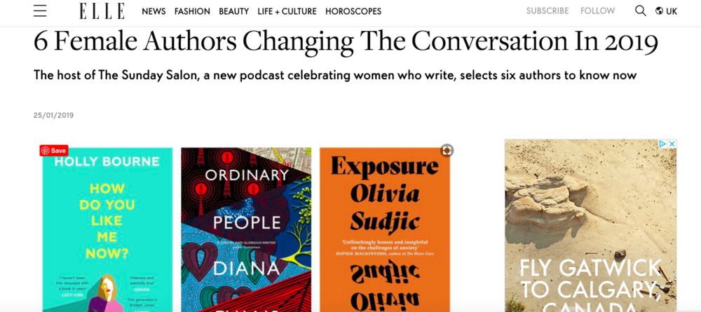 """The Sunday Salon podcast featured on ELLE.COM - In January, to mark the launch of The Sunday Salon with Alice-Azania Jarvis I was interviewed about the female authors changing the conversation in 2019. The podcast was also selected as one of nine """"things to do in London"""" that weekend. Thanks Elle.com!"""