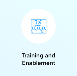 Training and Enablement