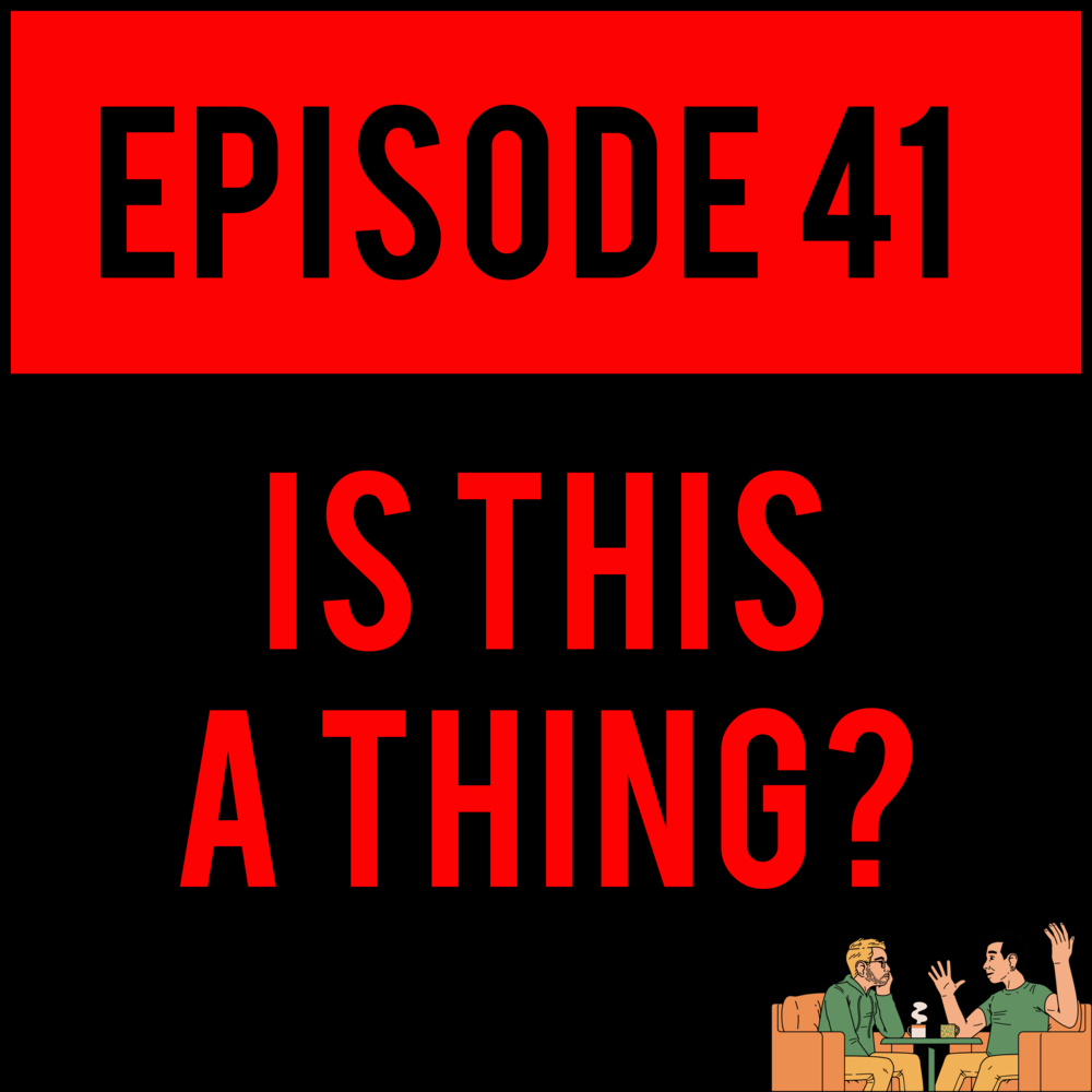 EPISODE 41 - Does the content ever end?! NO. IS THIS A THING? - EPISODE 41 and ShitChute's ROAD DICK - EPISODE 4 ($5 Patrons) are ready to caress your lobes and whisper sweet nothings and non-issues inside said lobes.