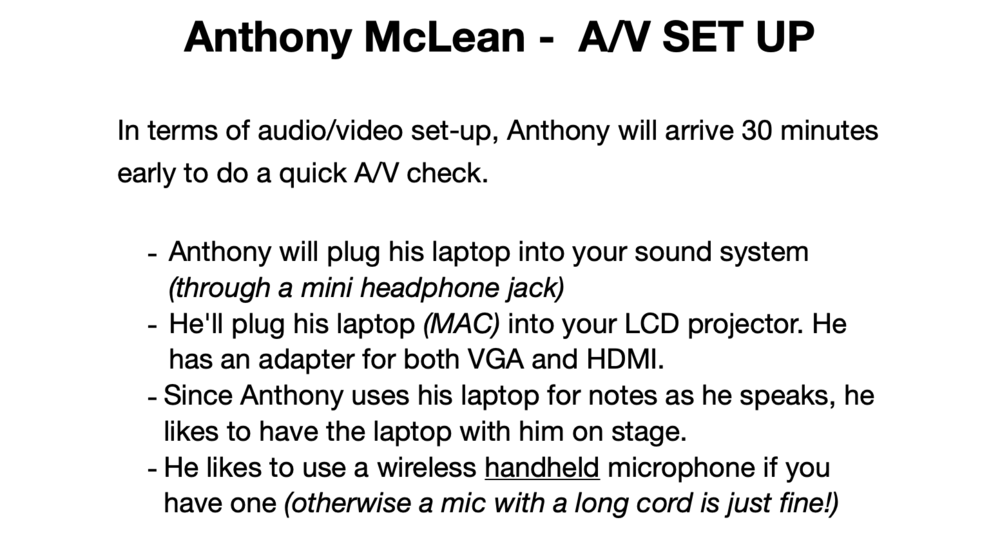 Click here to download Anthony's Tech Rider (Audio/Video Requirements) -