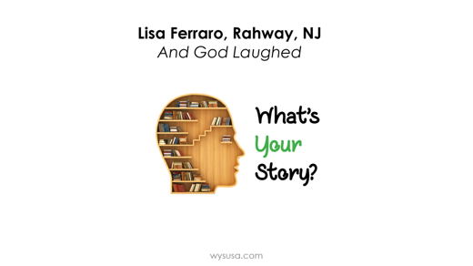 And God Laughed - Lisa Ferraro, Rahway, NJ