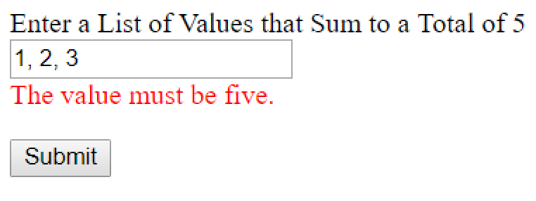 The error validation now displays below the text box if it doesn't have a list that has a sum total matching the configured value (in this case, five).