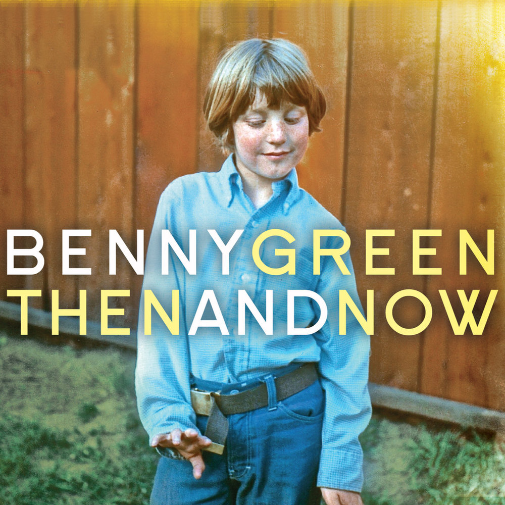 Benny Green Then and Now Cover.jpg