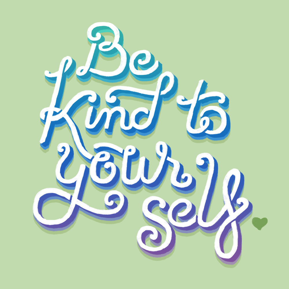Be-Kind-to-Yourself.jpg