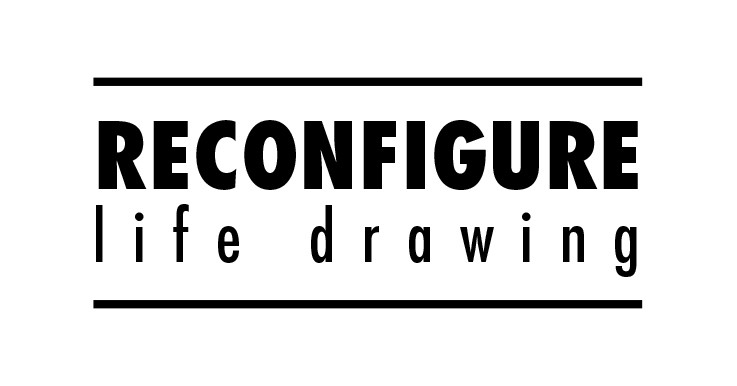Reconfigure Life Drawing