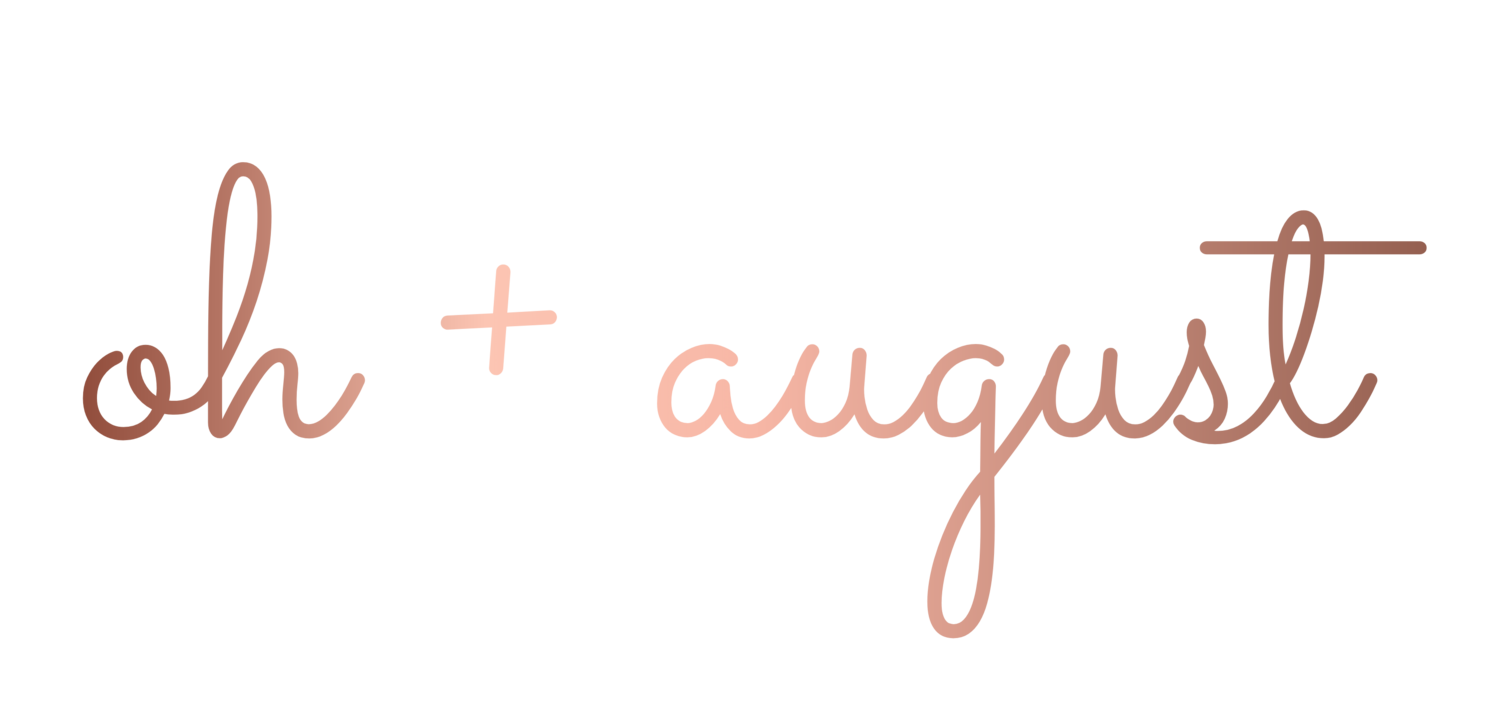 oh + august