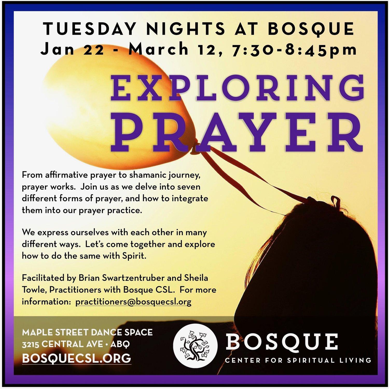 Exploring Prayer, with Bosque Center for Spiritual Living