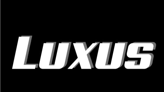 LUXUS -