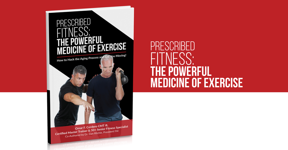OMAR F. CORDERO CMT( ® ) CERTIFIED MASTER TRAINER & 50+ SENIOR FITNESS SPECIALISTS. CO-AUTHORED BY DR. DAN RITCHIE, PRESIDENT FAI