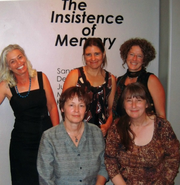 The Insistence of Memory Sandra Butler, Debra Greenblatt, Jules Masterjohn, Maureen May and Karen Pittman