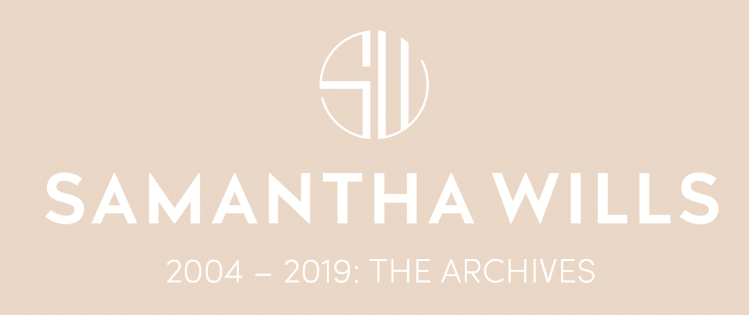 SAMANTHA WILLS JEWELLERY - THE ARCHIVES