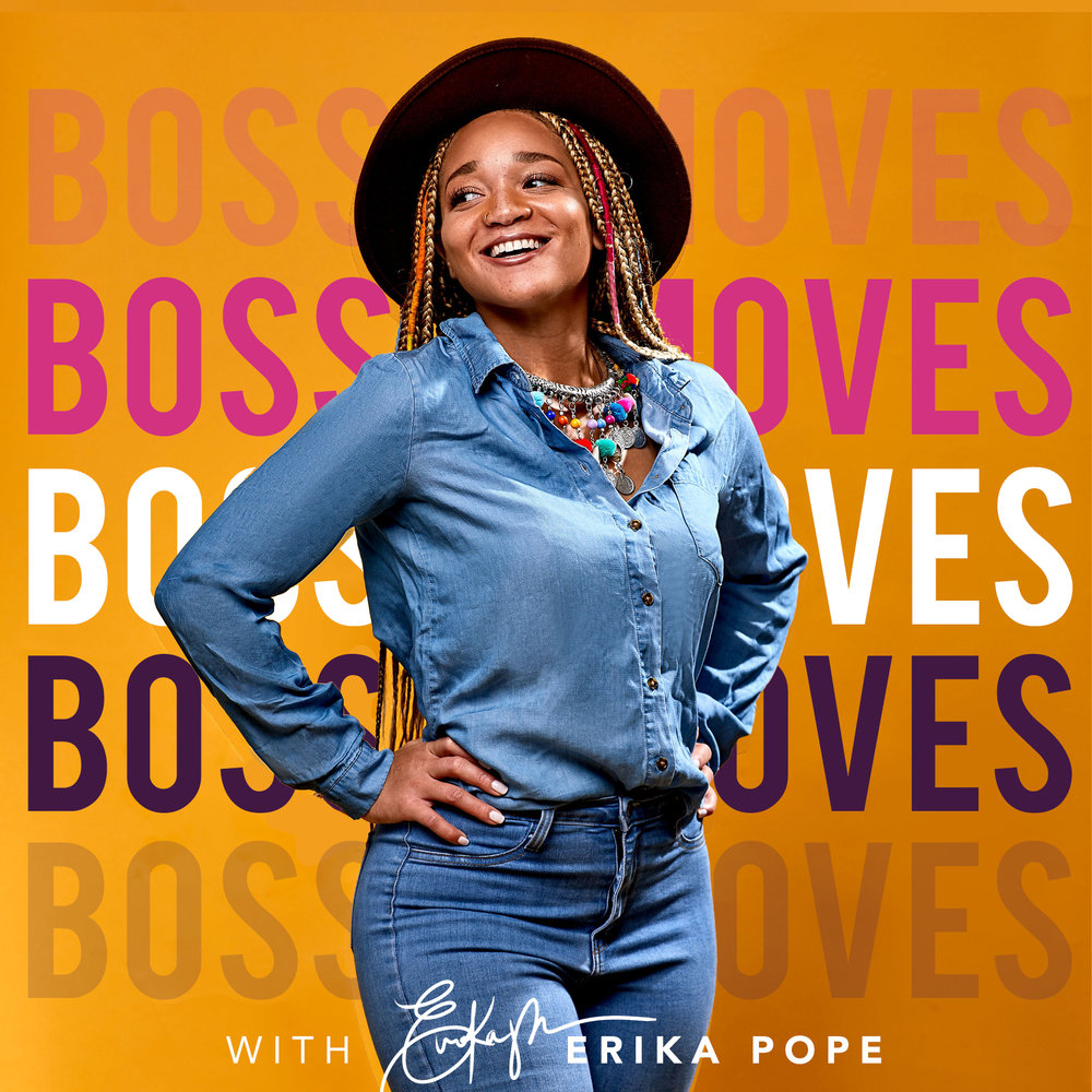 BOSS MOVES PODCAST I  REDEFINING THE INFLUENCER