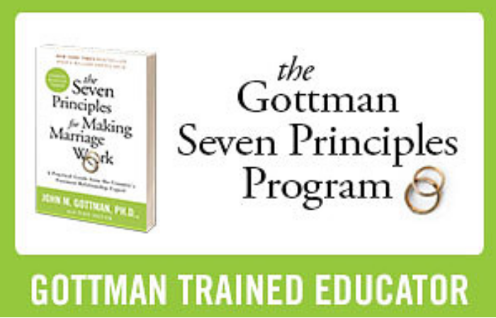 Gottman trained educator offering 7 Principles for Making Marriage Work, Emotion Coaching