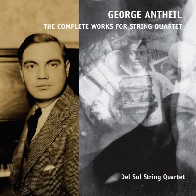 The Complete Robert Antheil String Quartets