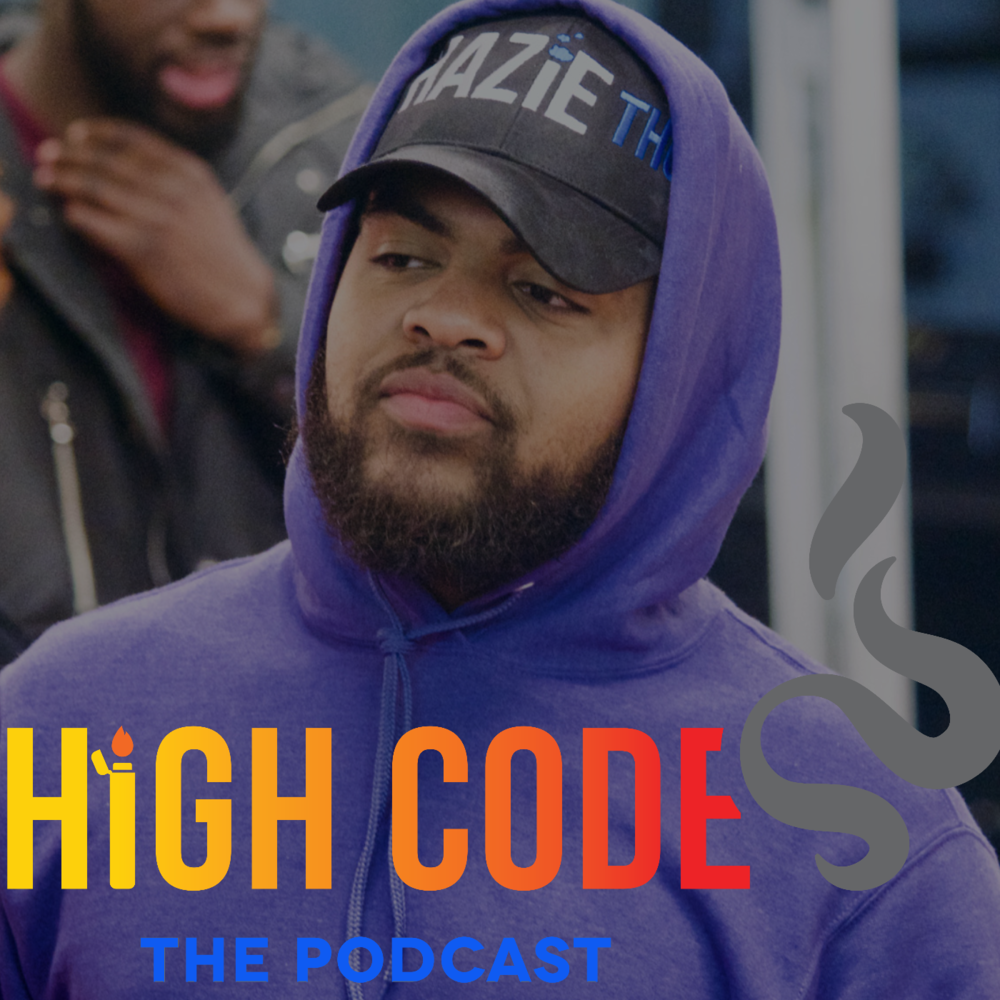 high codes the podcast by hazie thoughts session 69