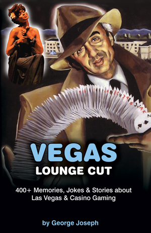 Vegas lounge cut - George Joseph moved to Las Vegas in 1974, and soon his picture was in the entertainment magazines next to Frank Sinatra and Liberace. He met an American icon, Joe Louis, the greatest heavyweight boxer of all time, then married his daughter Candice.Vegas has changed from suit coats and evening gowns to bikini clad dealers and sexy girls on stripper poles. George Joseph was there for it all. This book contains 400 entertaining Las Vegas jokes, stories and memories from the Old Days to the world of Vegas today.George Joseph has been featured as the worldwide expert on several national television and cable specials which featured casino cheating.