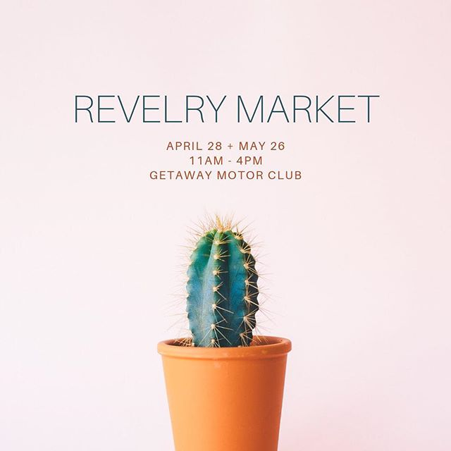 @thisisrevelry's #makersmarketatx is back for the last Sunday of April + May. Join us!