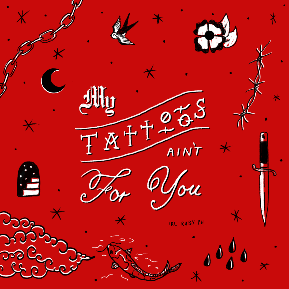 My Tattoos ain't for You - 2018