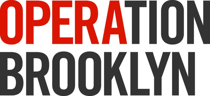 OPERAtion Brooklyn