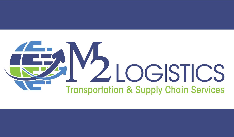 About Our Logistics Company — M2 Logistics   Transportation