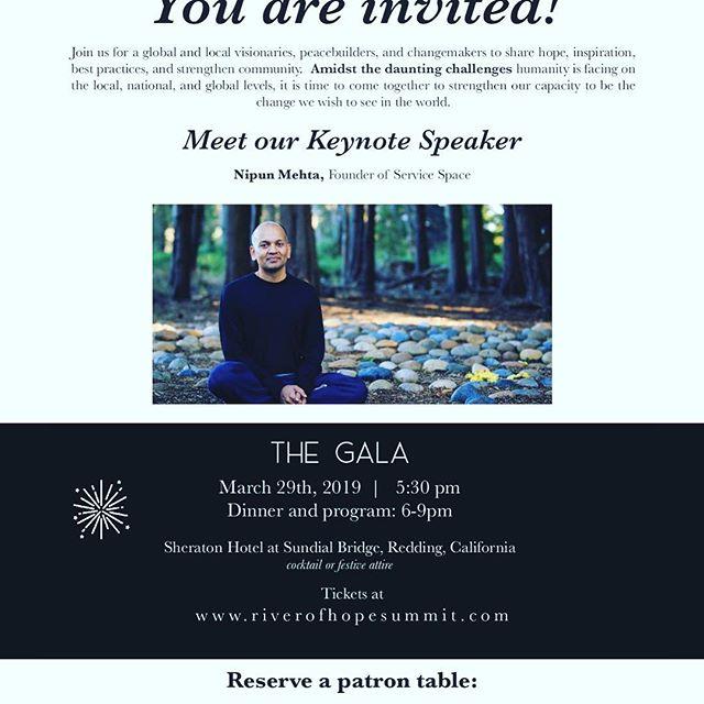 Don't miss this event! #riverofhopesummit #nipunmehta We are HUGELY thankful to the sponsors of the River of Hope Gala!  #MikaandDonChin #TheHenryCuencaRadioShow #CornerstoneCommunityBank #DataRay #DavidVanDykeMerrillLynch #DutchBrothers  #BarbaraEnochian #MaryandRichardBurns #DrLangDaytonandSharon #WarrenandTaraSwanson #MikeandJoanneMoynahan #JudyandLeeSalter #JackandKristenSchreder #JimandCathyWyatt #RandallandBarbaraHempling #KimandPaulNiemerRalphs #PratherRanchFoundation  #ReddingBankofCommerce #ReddingRancheria #ShastaCollegeFoundation #Subway #TheShiftNetwork