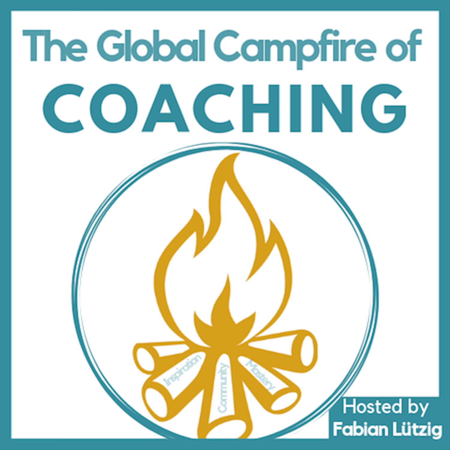 Global Campfire of Coaching Podcast with Fabian Luetzig