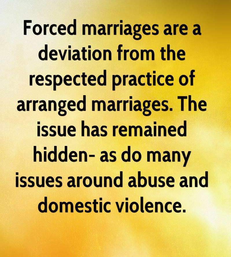 arranged / forced marriages -