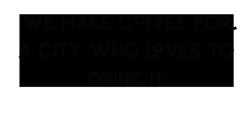 We Make Coffee.png