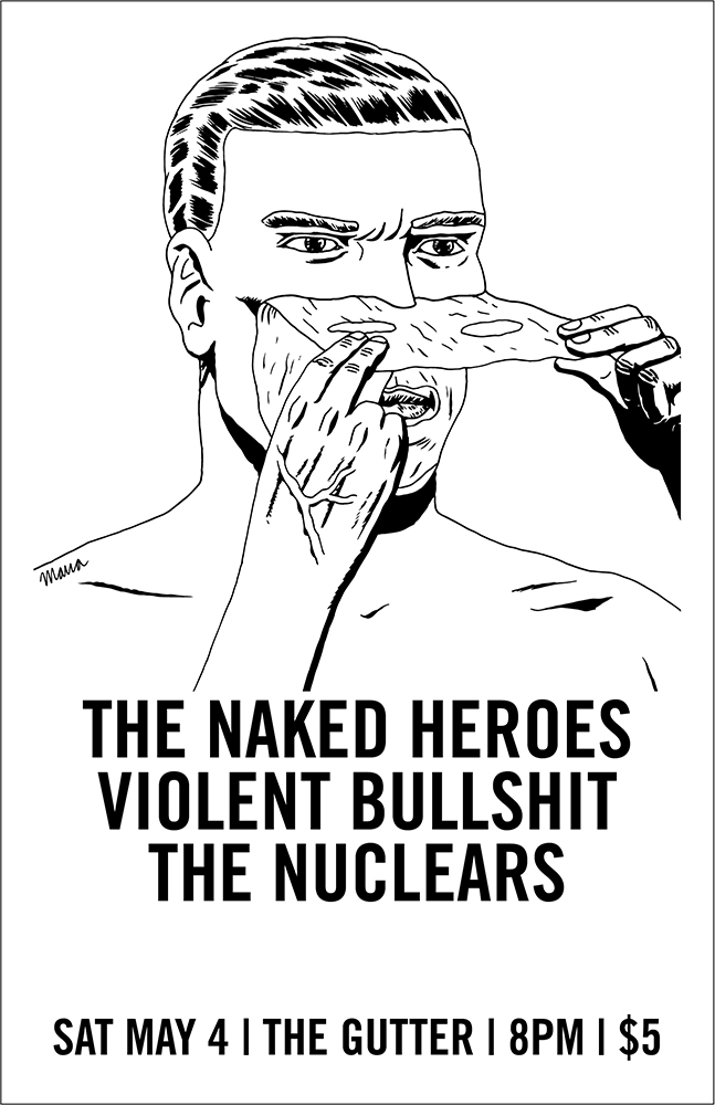 The Naked Heroes / Violent Bullshit / The Nuclears @ The Gutter May 4