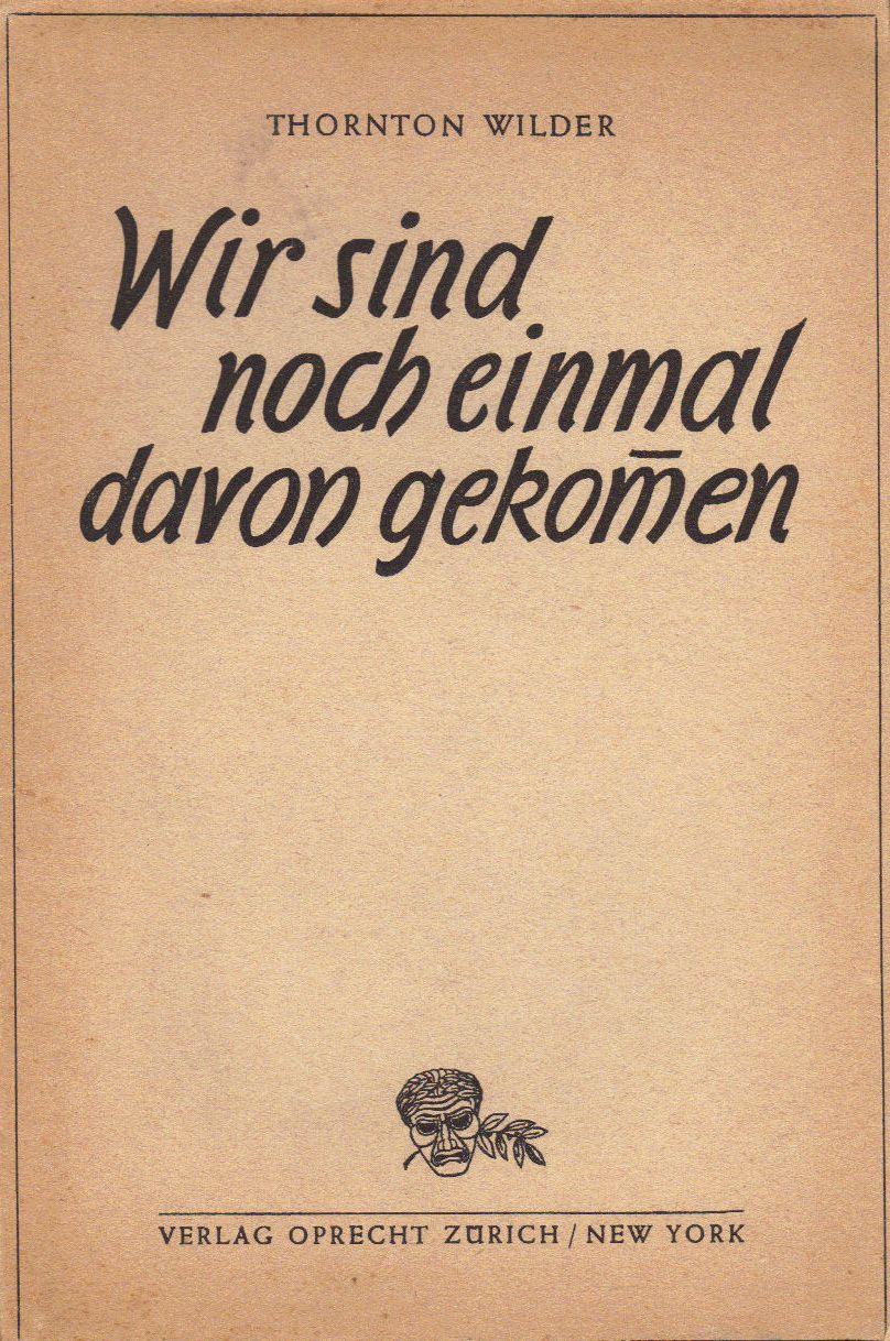 the-skin-of-our-teeth-german_5186919665_o.jpg