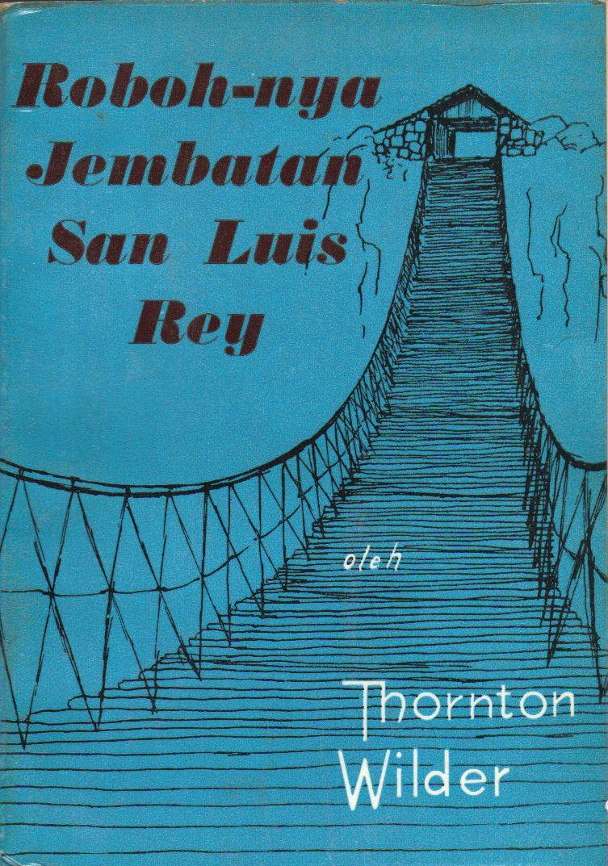 the-bridge-of-san-luis-rey--indonesian_4313827279_o.jpg