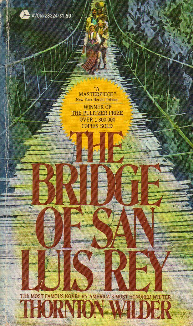the-bridge-of-san-luis-rey-published-by-avon_4313832407_o.jpg