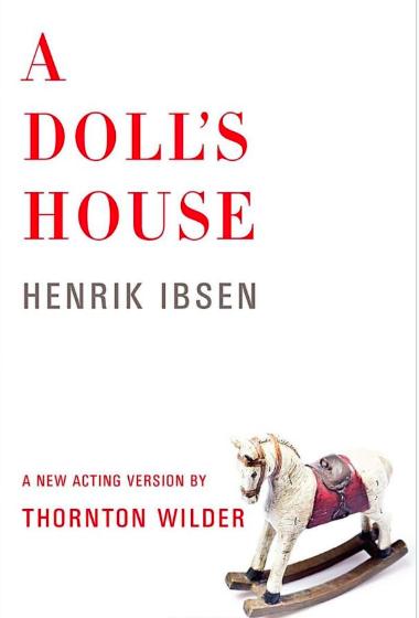 - A Doll's House