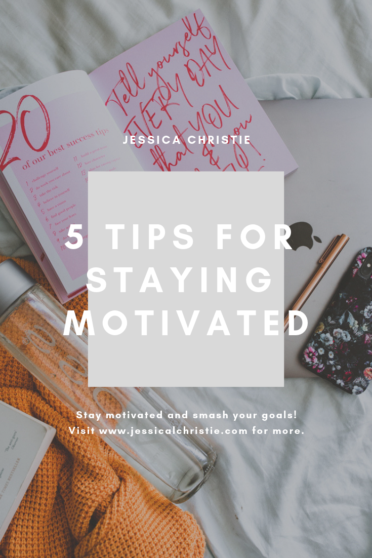 5 tips for staying motivated.png