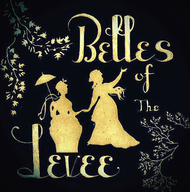 Belles of the Levee